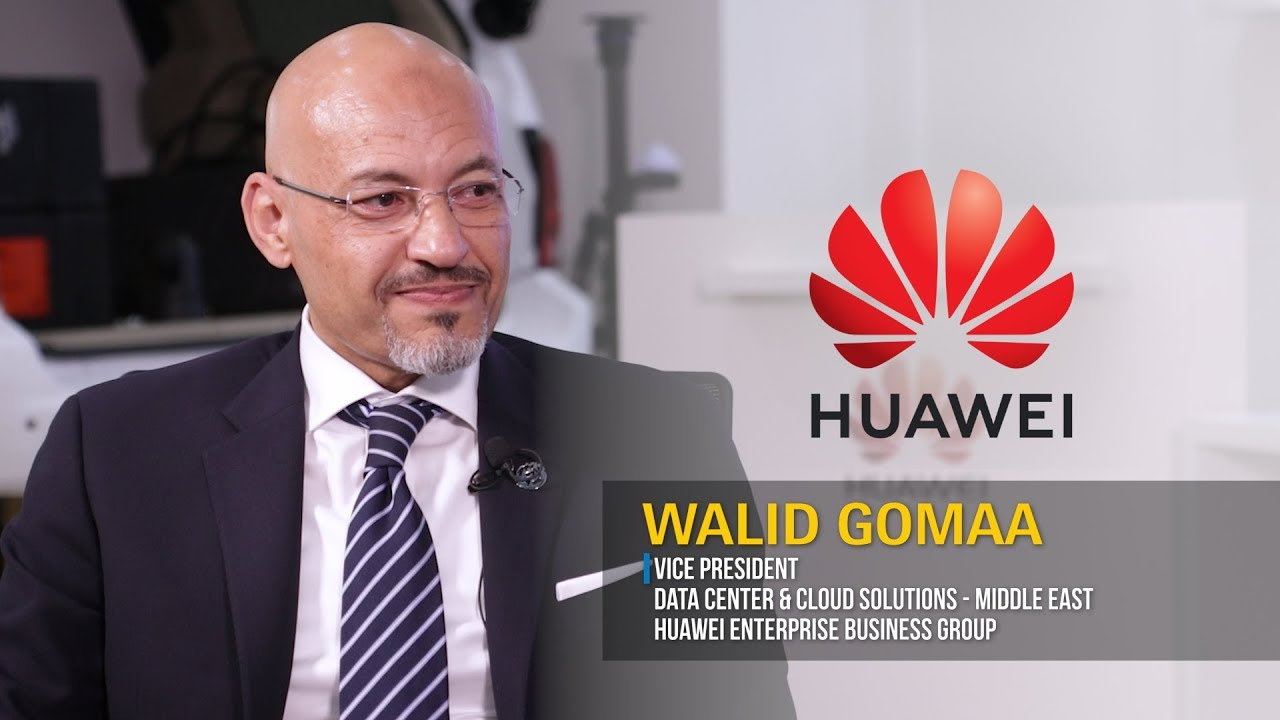Walid Gomaa, Vice President, Data Center & Cloud Solutions - Middle East, Huawei Enterprise Business Group